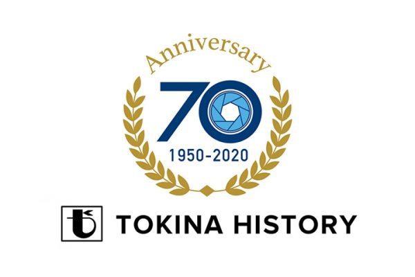 Kỷ niệm 70 năm thương hiệu ống kính Tokina